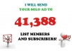 Boost Your Solo Ads With Live 41,388 List Members And Subscribers