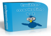 give you the ULTIMATE Twitter package (Unlimited Followers)
